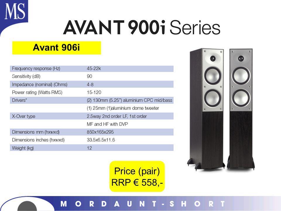 Avant 906i Price (pair) RRP € 558,-