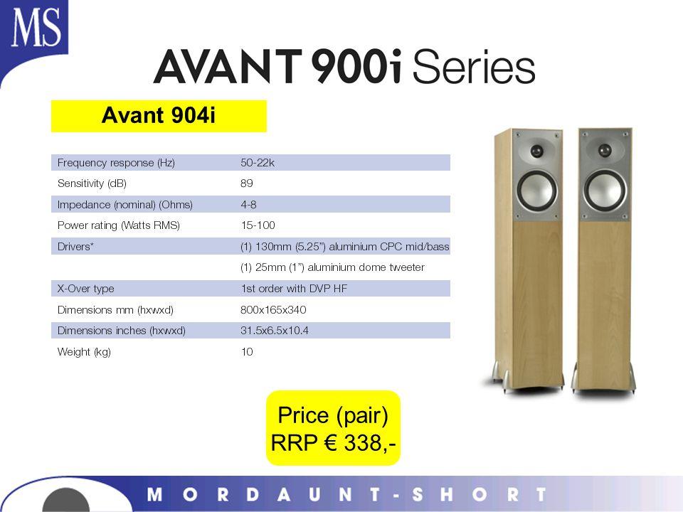 Avant 904i Price (pair) RRP € 338,-