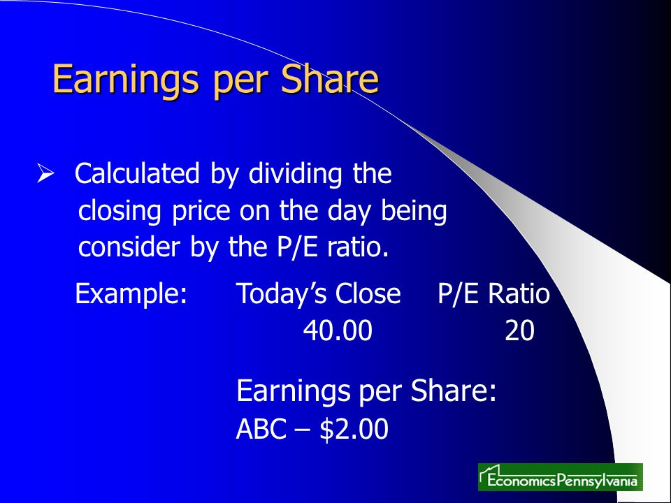 Earnings per Share Calculated by dividing the