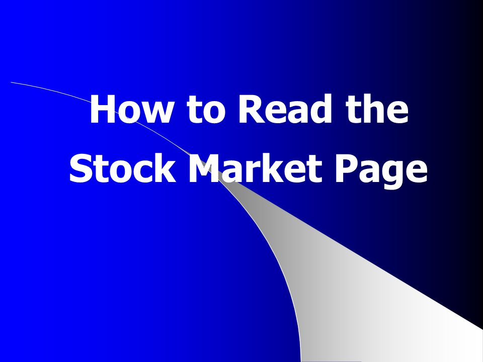 How to Read the Stock Market Page