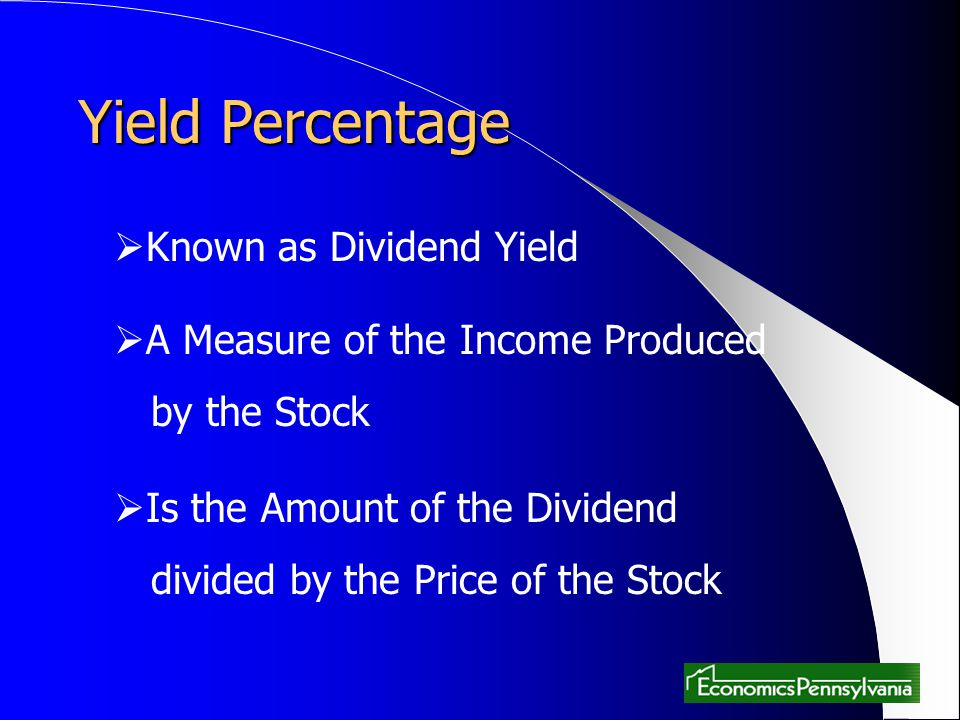 Yield Percentage Known as Dividend Yield