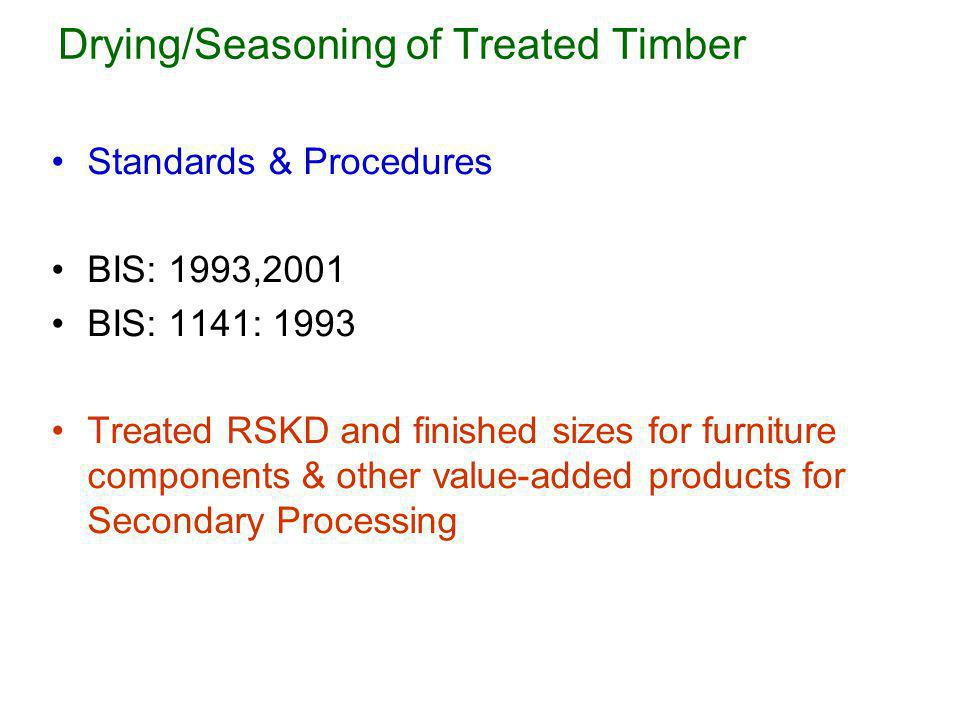 Drying/Seasoning of Treated Timber