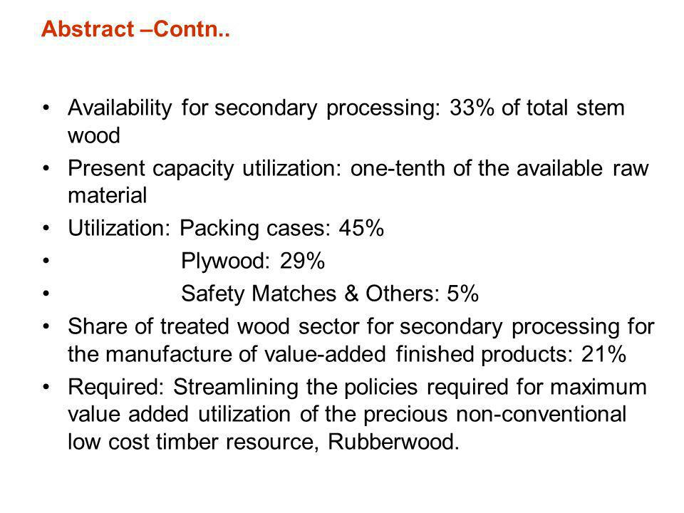 Abstract –Contn.. Availability for secondary processing: 33% of total stem wood.