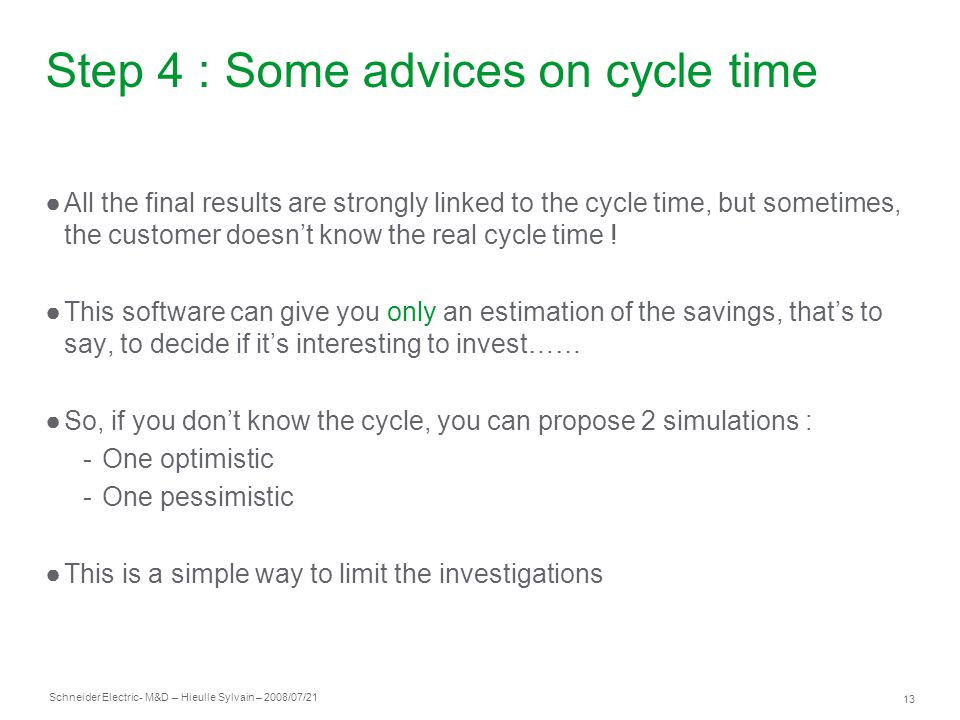 Step 4 : Some advices on cycle time