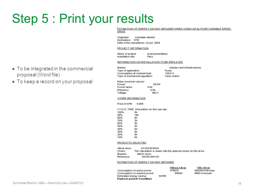 Step 5 : Print your results