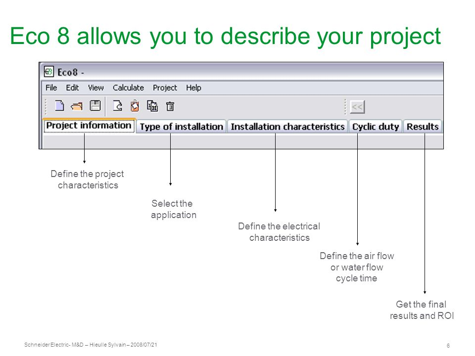 Eco 8 allows you to describe your project