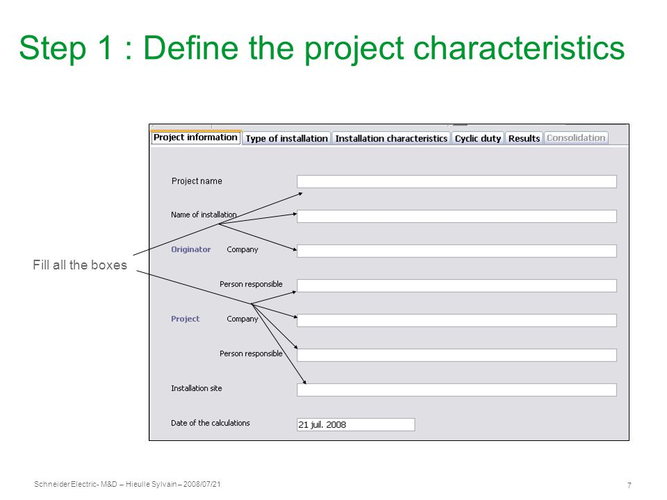Step 1 : Define the project characteristics