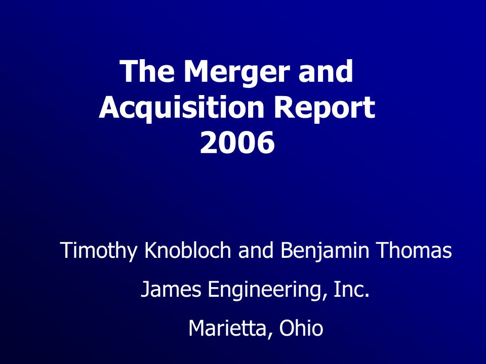 The Merger and Acquisition Report 2006