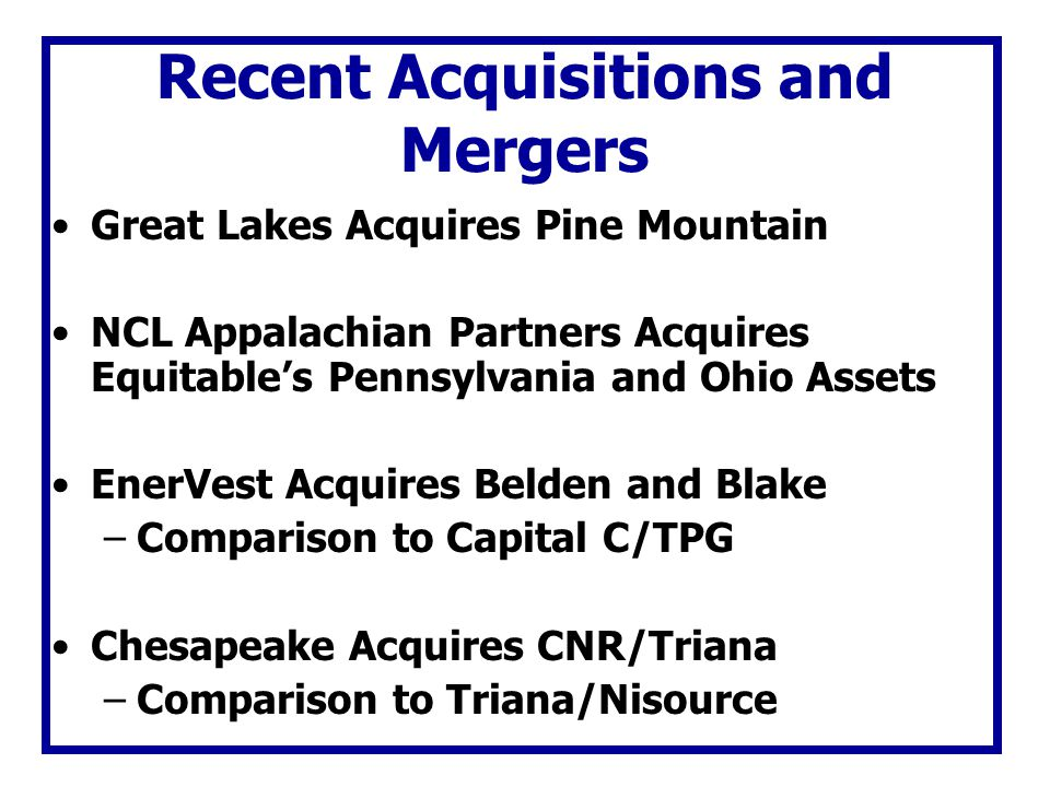 Recent Acquisitions and Mergers