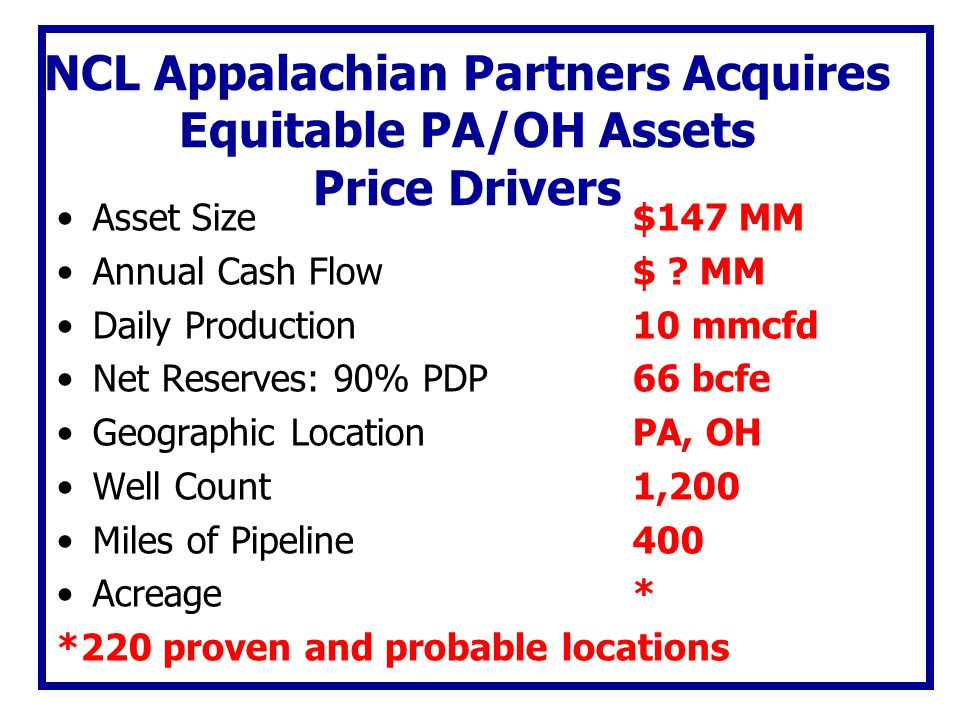 NCL Appalachian Partners Acquires Equitable PA/OH Assets Price Drivers