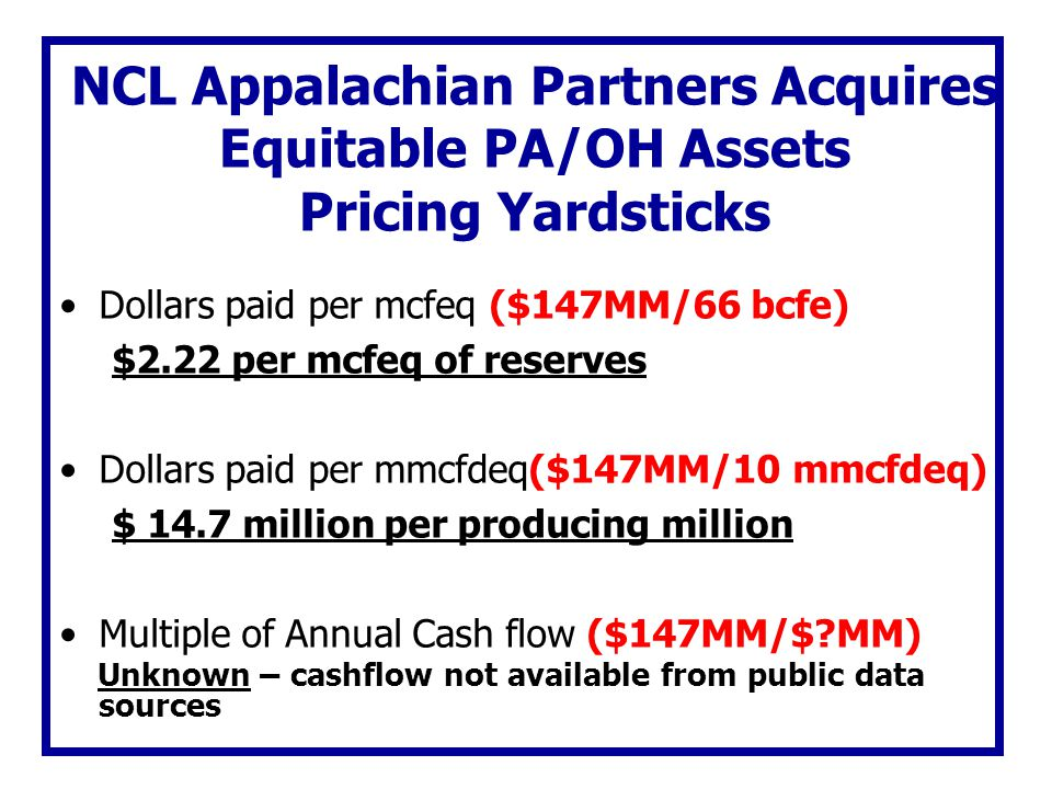 NCL Appalachian Partners Acquires Equitable PA/OH Assets Pricing Yardsticks