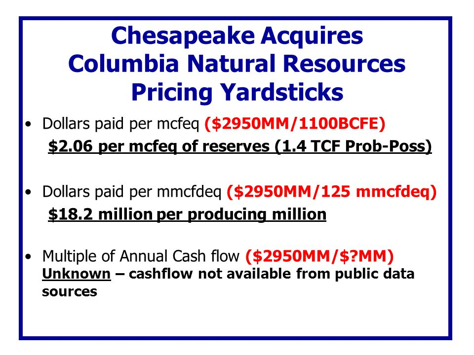 Chesapeake Acquires Columbia Natural Resources Pricing Yardsticks
