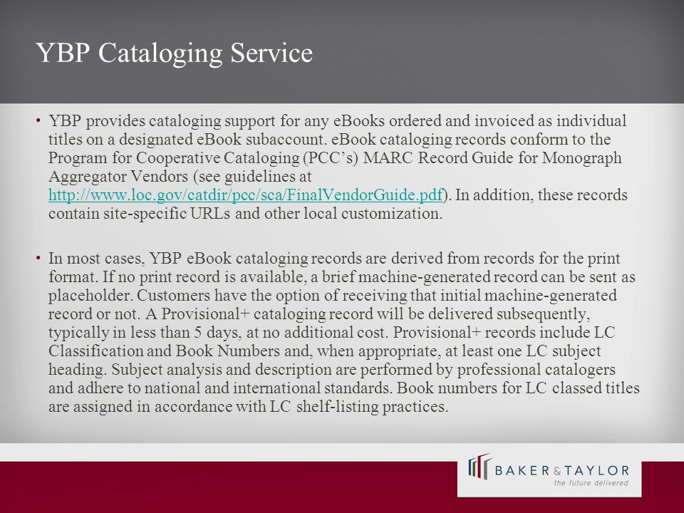 YBP Cataloging Service