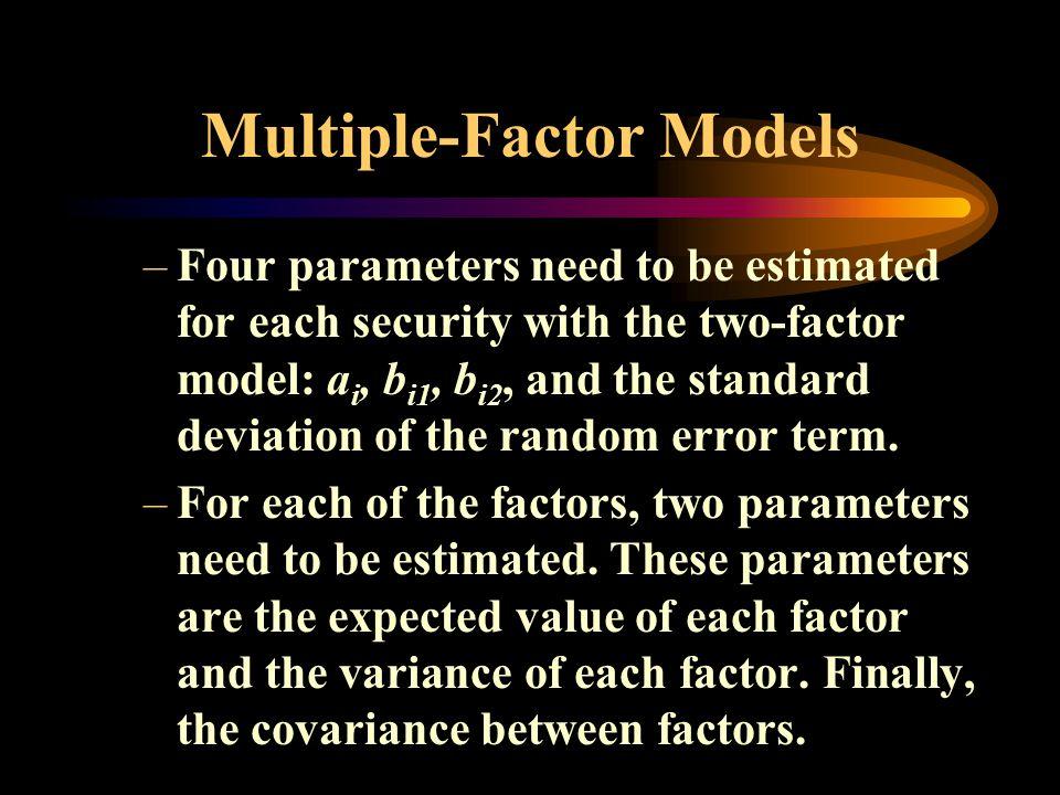 Multiple-Factor Models