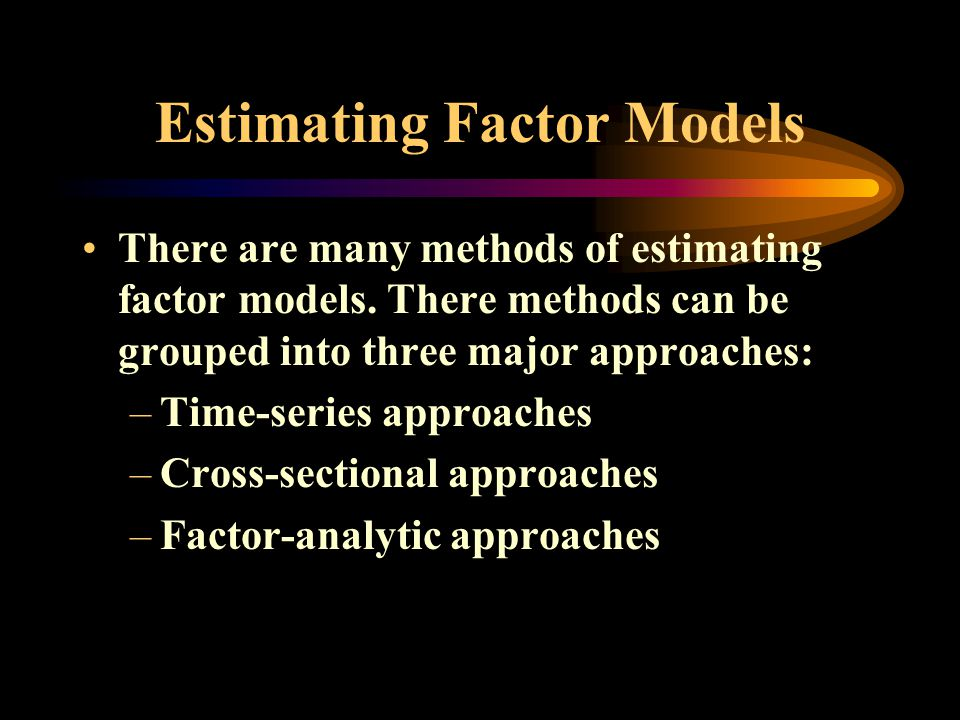 Estimating Factor Models