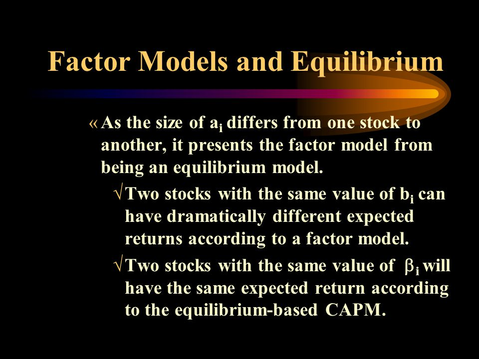 Factor Models and Equilibrium
