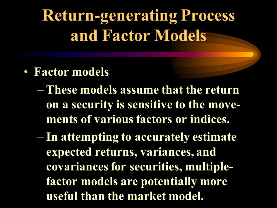 Return-generating Process and Factor Models