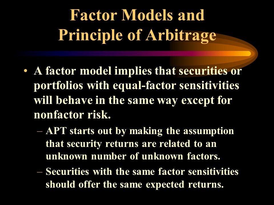 Factor Models and Principle of Arbitrage