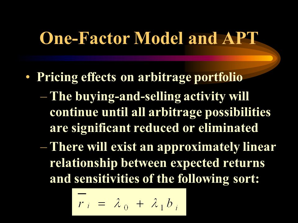 One-Factor Model and APT