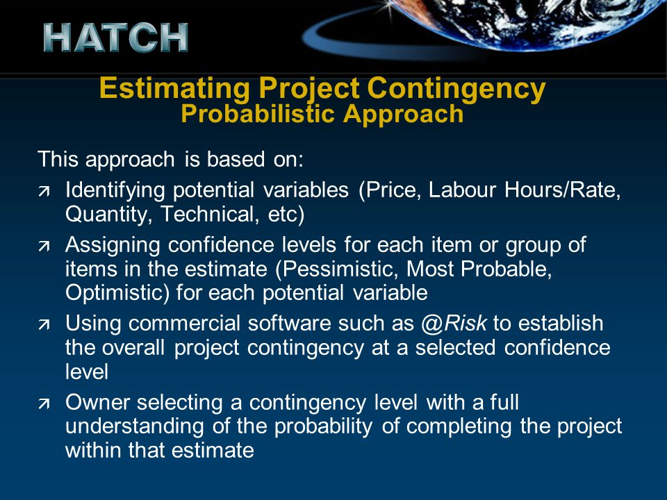Estimating Project Contingency Probabilistic Approach