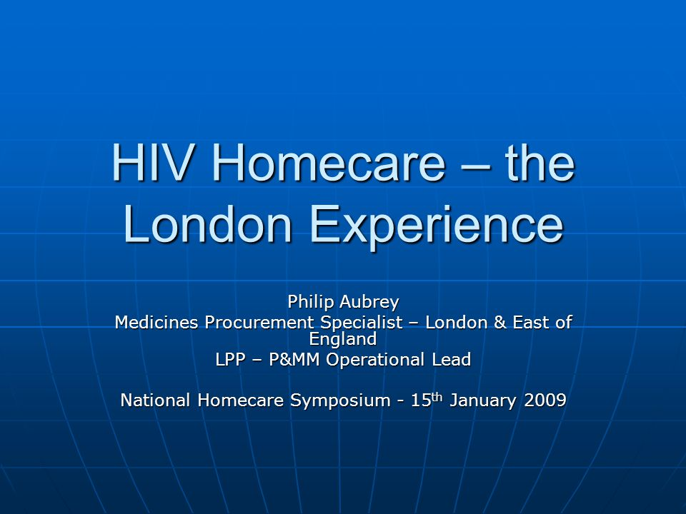 HIV Homecare – the London Experience