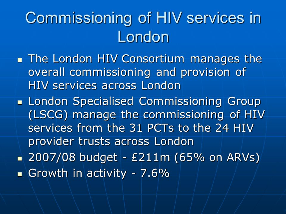 Commissioning of HIV services in London