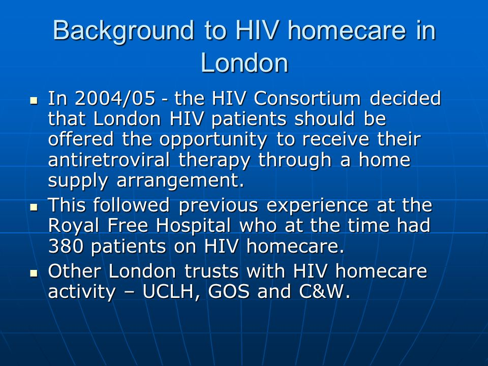 Background to HIV homecare in London