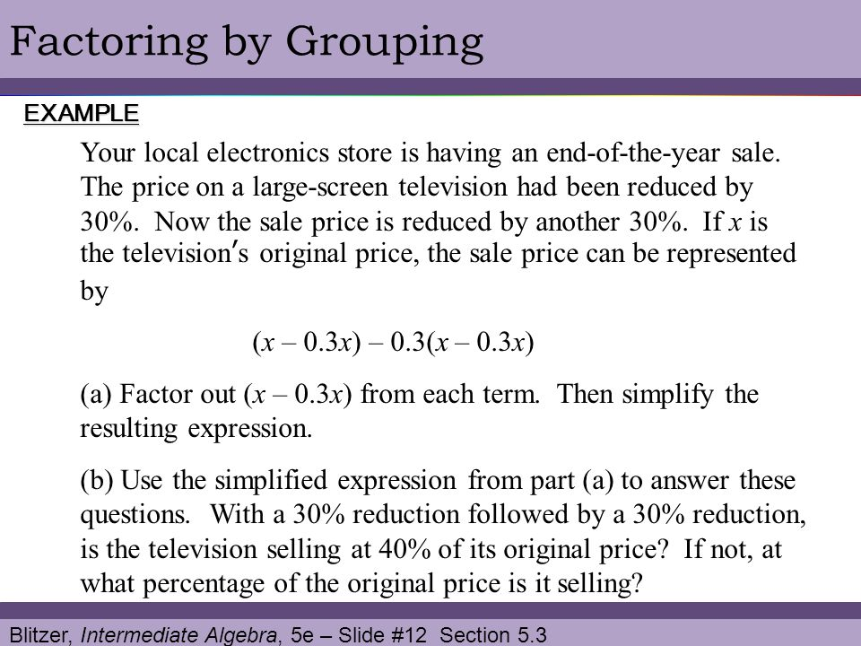 Factoring by Grouping EXAMPLE.