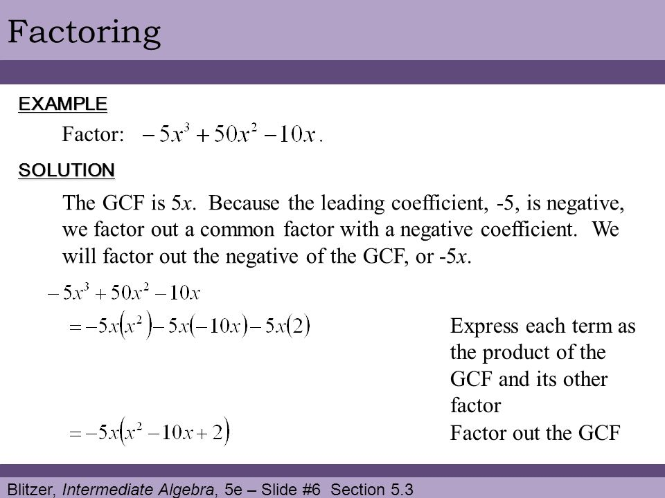 Factoring EXAMPLE. Factor: SOLUTION.