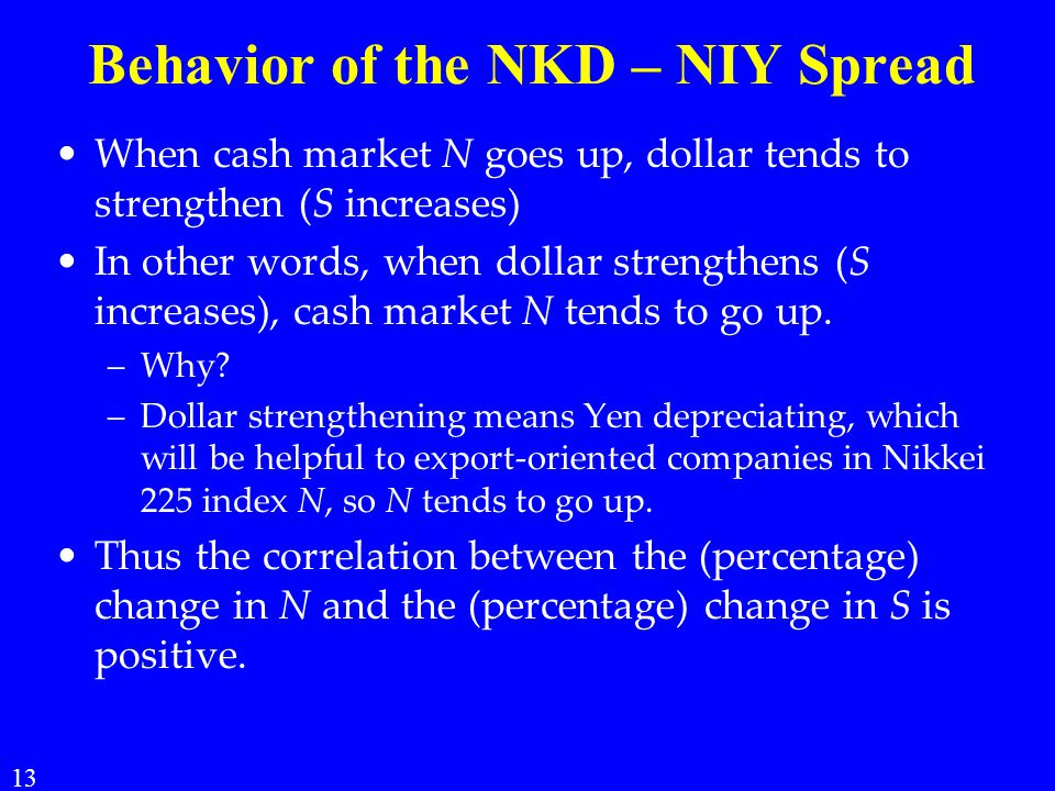 Behavior of the NKD – NIY Spread