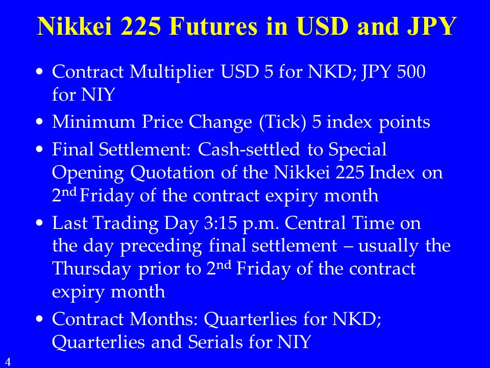 Nikkei 225 Futures in USD and JPY