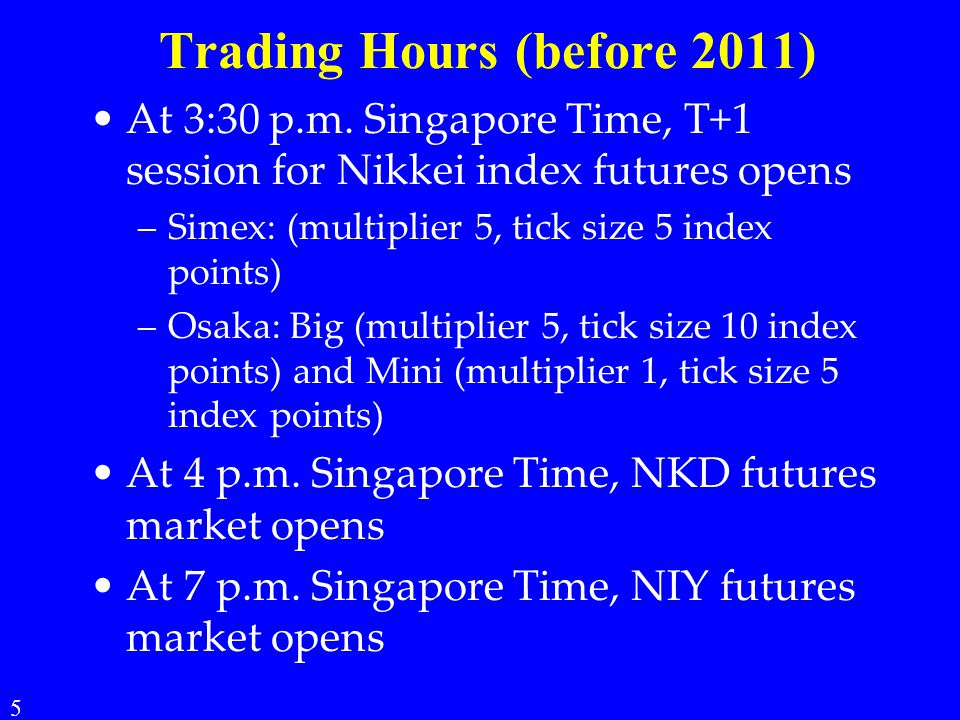 Trading Hours (before 2011)