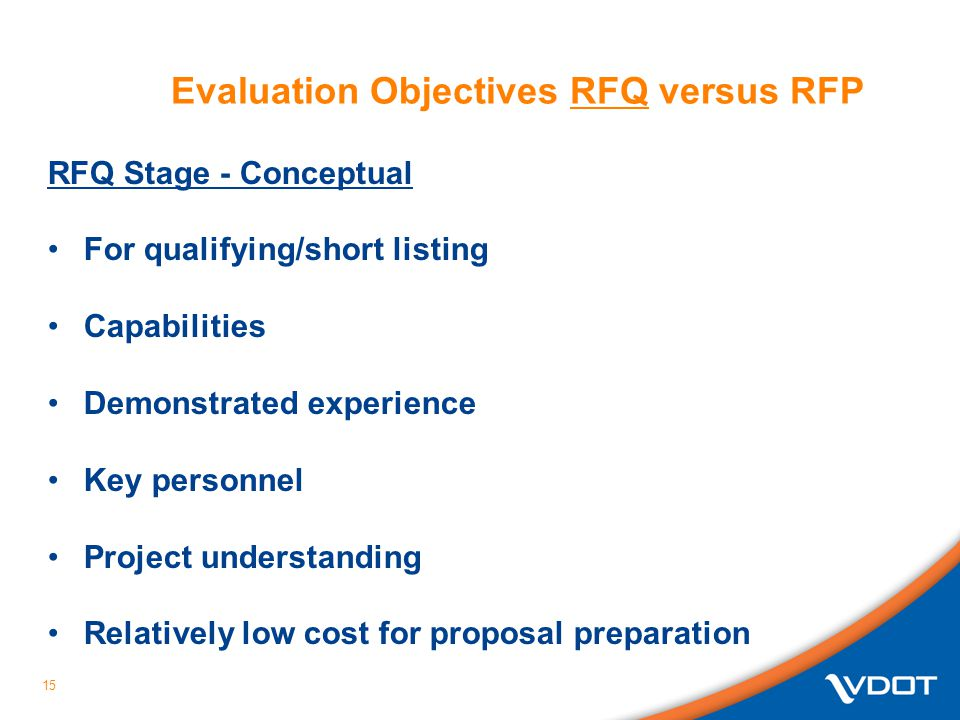 Evaluation Objectives RFQ versus RFP