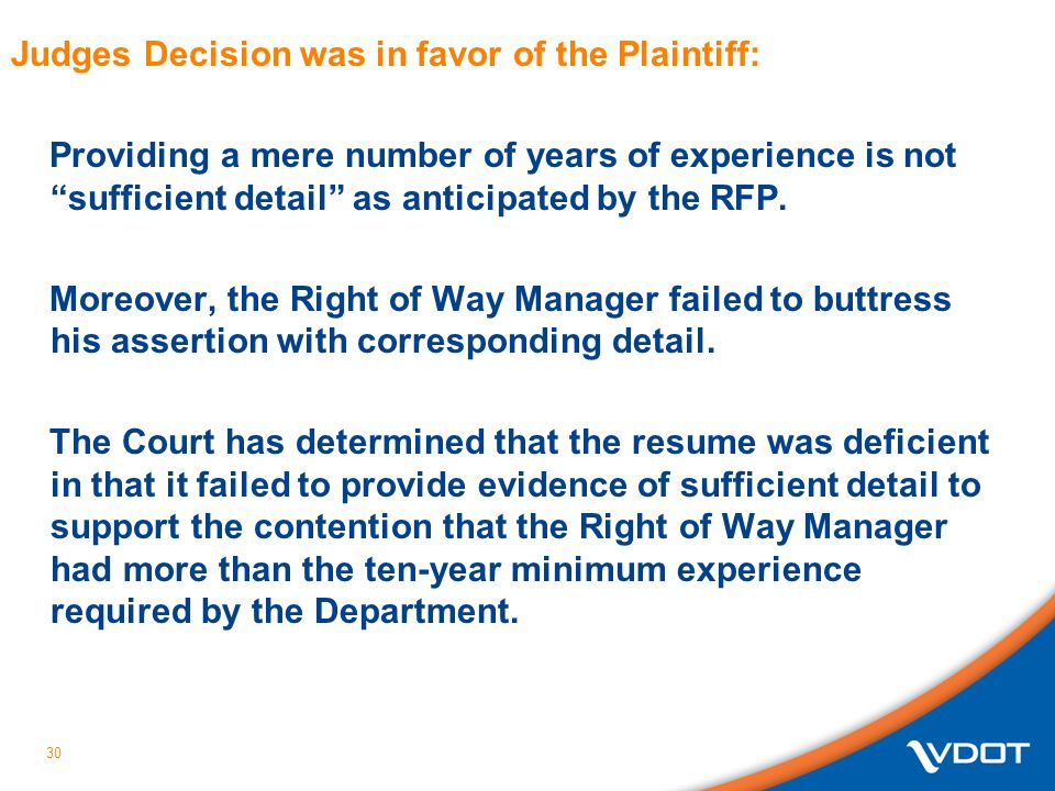 Judges Decision was in favor of the Plaintiff: