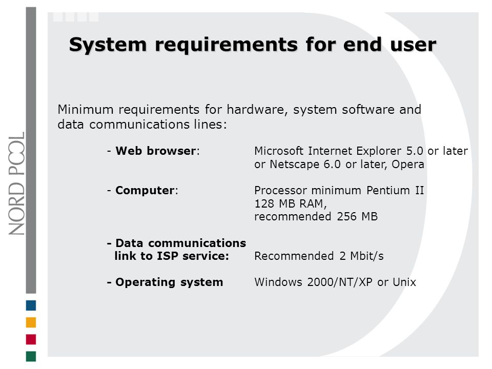 System requirements for end user
