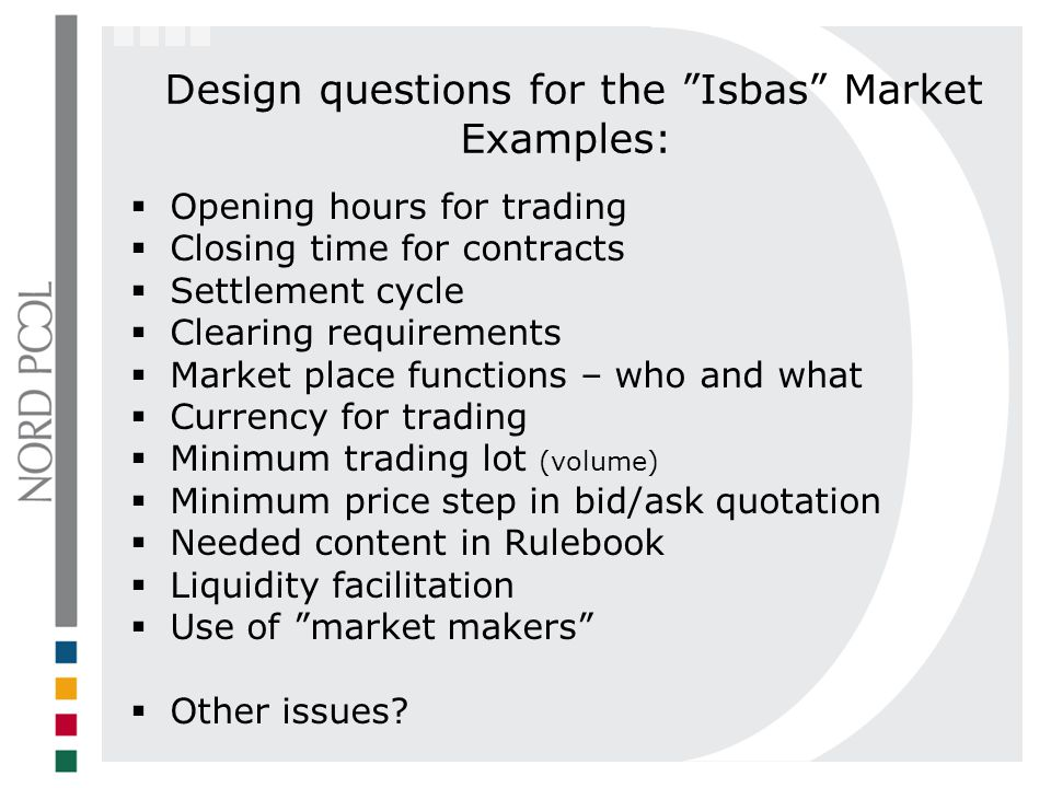 Design questions for the Isbas Market Examples: