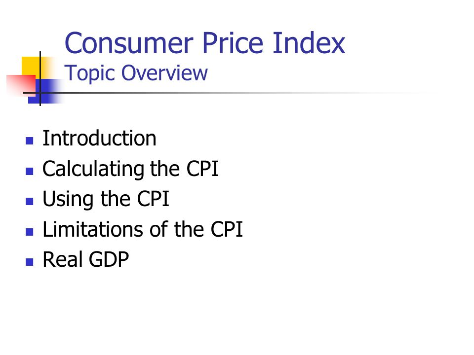 Consumer Price Index Topic Overview