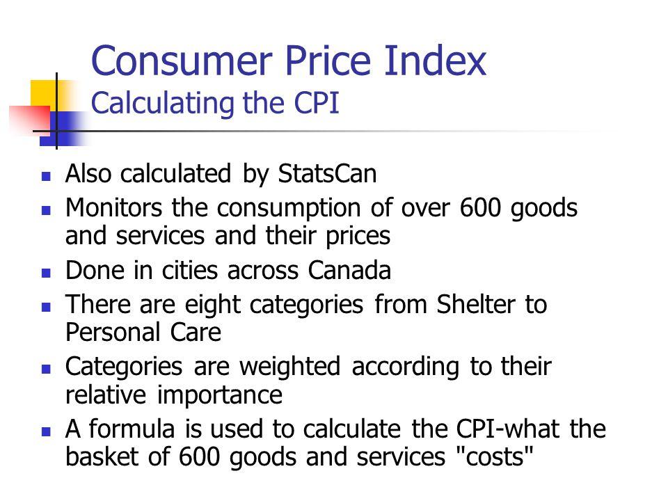 Consumer Price Index Calculating the CPI