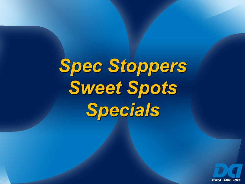 Spec Stoppers Sweet Spots Specials