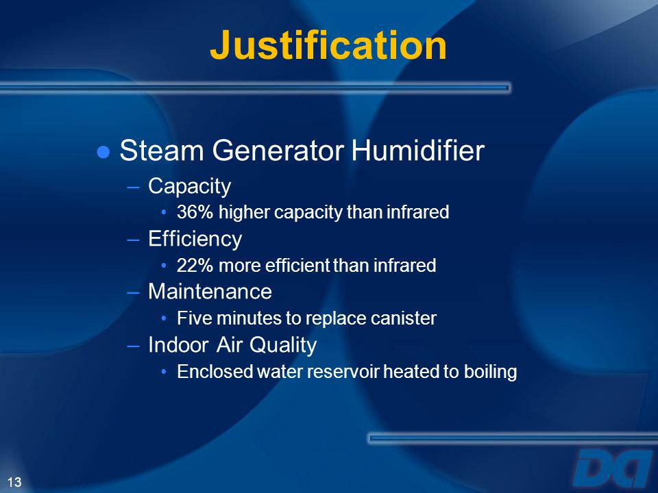 Justification Steam Generator Humidifier Capacity Efficiency