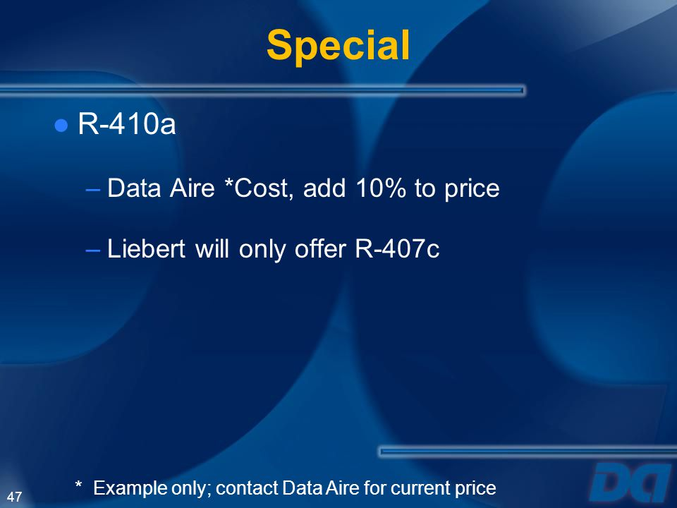 Special R-410a Data Aire *Cost, add 10% to price