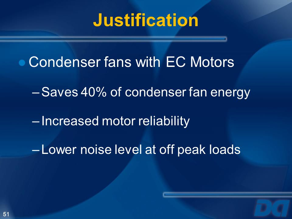 Justification Condenser fans with EC Motors