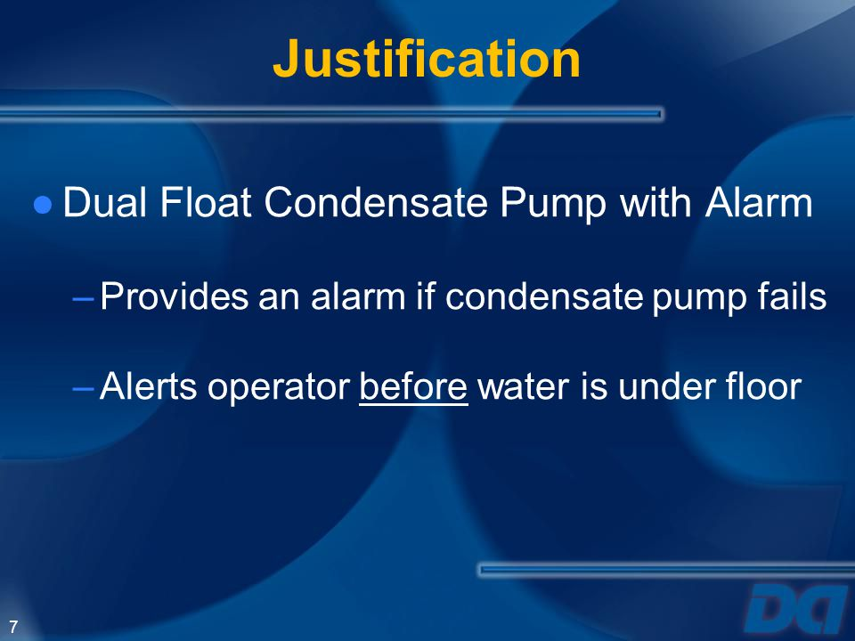 Justification Dual Float Condensate Pump with Alarm