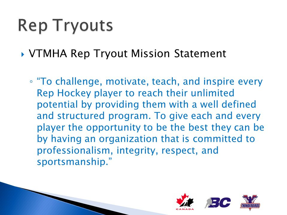 Rep Tryouts VTMHA Rep Tryout Mission Statement