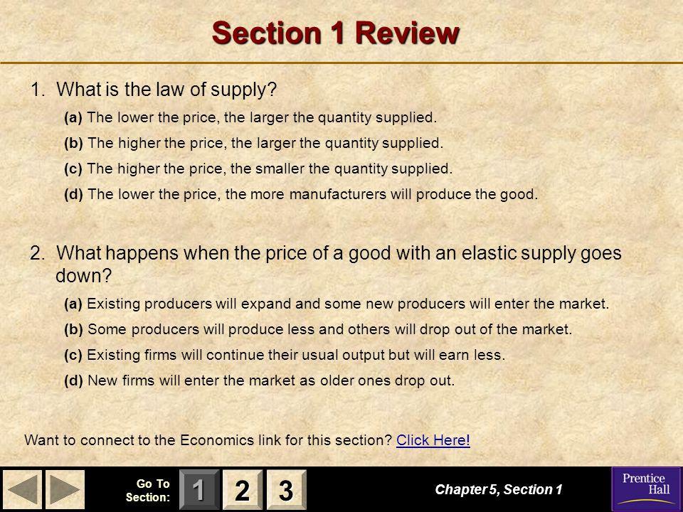 Section 1 Review 2 3 1. What is the law of supply