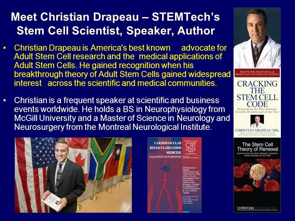 Meet Christian Drapeau – STEMTech's Stem Cell Scientist, Speaker, Author
