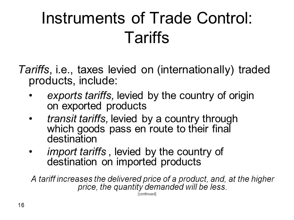Instruments of Trade Control: Tariffs