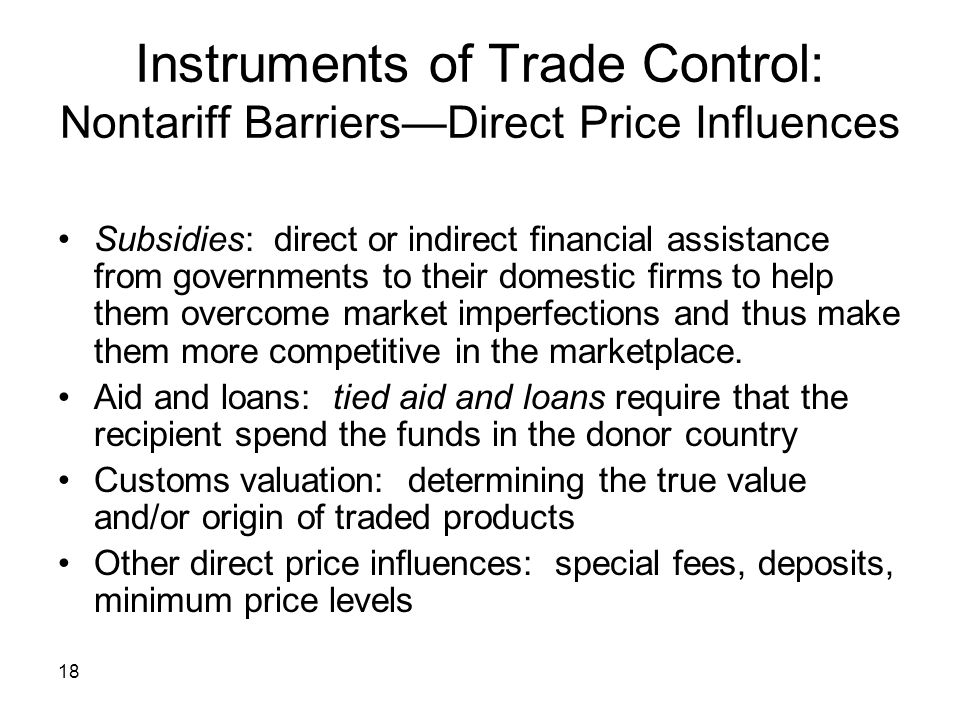 Instruments of Trade Control: Nontariff Barriers—Direct Price Influences