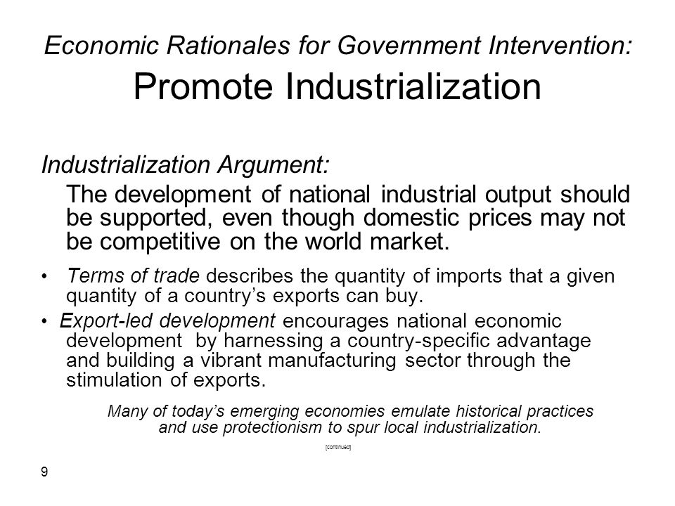 Economic Rationales for Government Intervention: Promote Industrialization