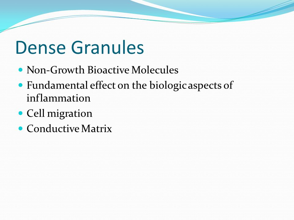 Dense Granules Non-Growth Bioactive Molecules